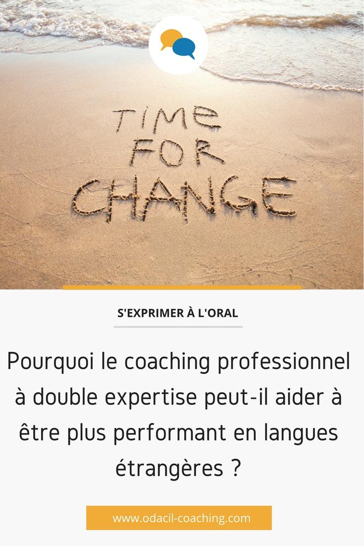 Pourquoi le coaching professionnel à double expertise peut-il aider à être plus performant en langues étrangères?